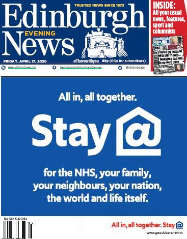 The 'Stay at Home' message on the front page of the Edinburgh Evening News last month