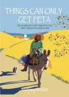 Things Can Only Get Feta will be released in paperback at the end of July