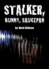 Stalker, Bunny, Saucepan